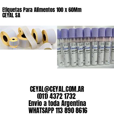 Etiquetas Para Alimentos 100 x 60Mm CEYAL SA