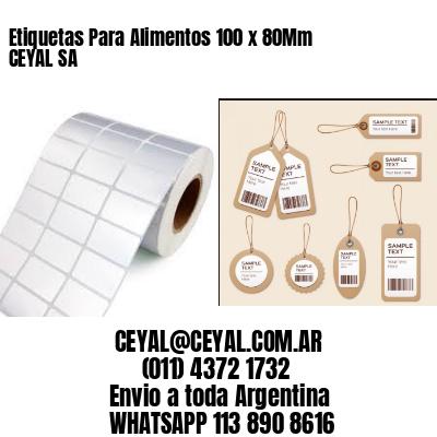 Etiquetas Para Alimentos 100 x 80Mm CEYAL SA
