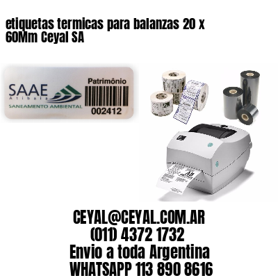 etiquetas termicas para balanzas 20 x 60Mm Ceyal SA