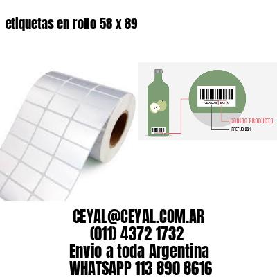 etiquetas en rollo 58 x 89