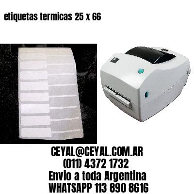 etiquetas termicas 25 x 66