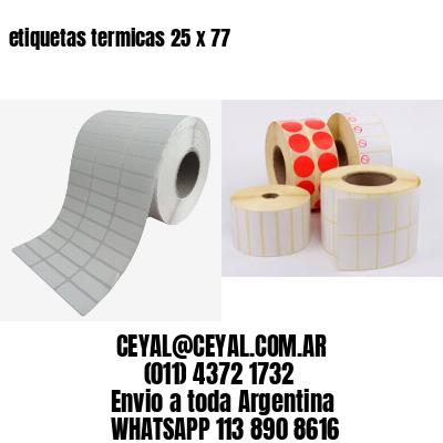 etiquetas termicas 25 x 77