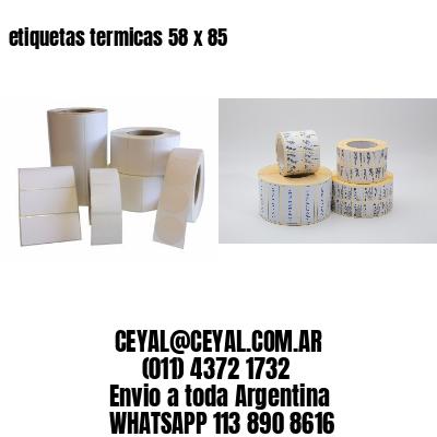 etiquetas termicas 58 x 85