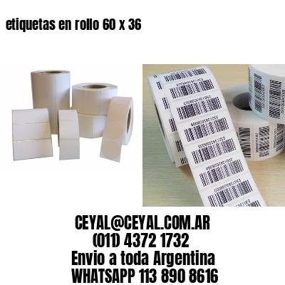 etiquetas en rollo 60 x 36
