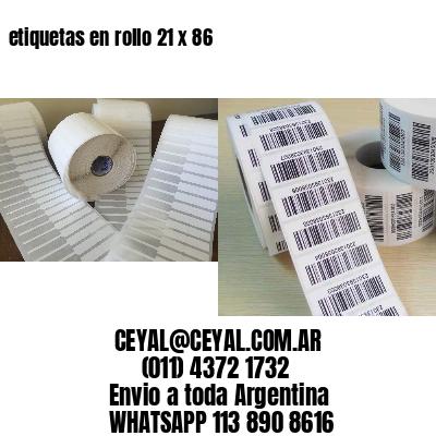 etiquetas en rollo 21 x 86