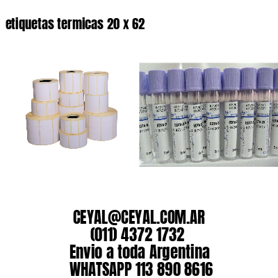 etiquetas termicas 20 x 62