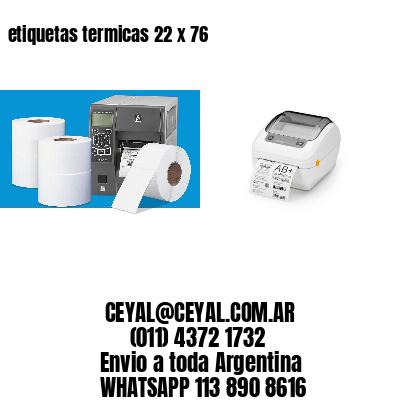 etiquetas termicas 22 x 76