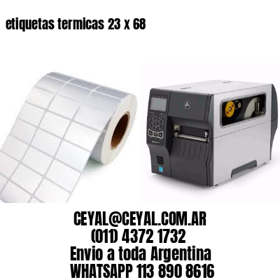 etiquetas termicas 23 x 68