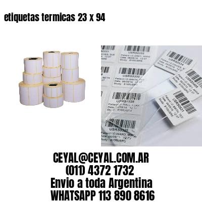 etiquetas termicas 23 x 94