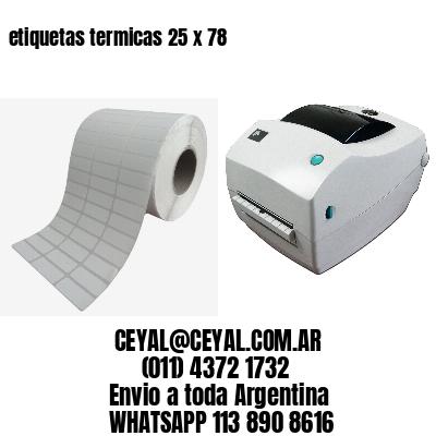 etiquetas termicas 25 x 78