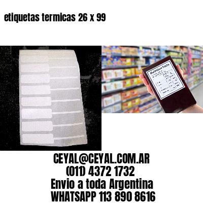 etiquetas termicas 26 x 99