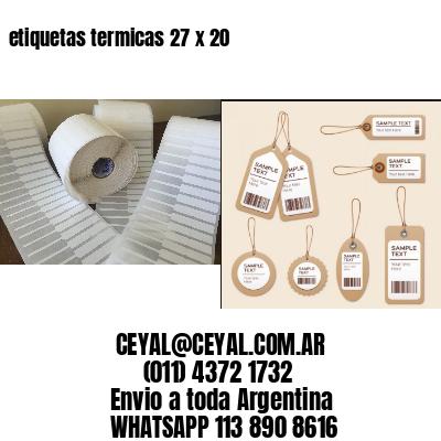 etiquetas termicas 27 x 20